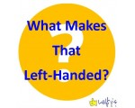 What Makes That Left-Handed?