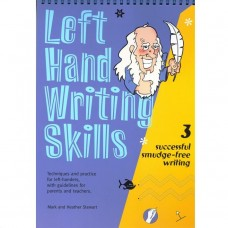 Left Hand Writing Skills Book 3 by Mark & Heather Stewart