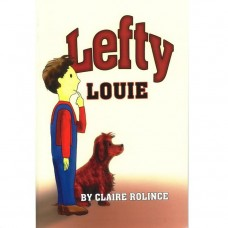 Lefty Louie by Claire Rolince