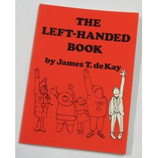The Left-Handed Book by James T deKay