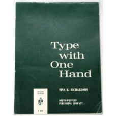 Type With One Hand by Nina K Richardson