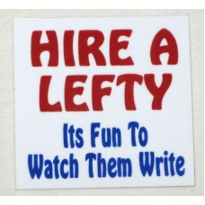 Magnet, Hire A Lefty