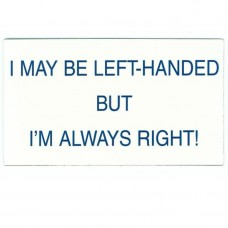 Magnet, I May Be Left-Handed - Large